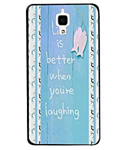 PrintVisa Metal Printed Quotes Designer Back Case Cover for Xiaomi Mi 4-D5072