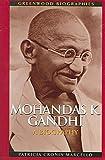 Telecharger Livres Mohandas K Gandhi A Biography By Patricia Cronin Marcello published December 2005 (PDF,EPUB,MOBI) gratuits en Francaise
