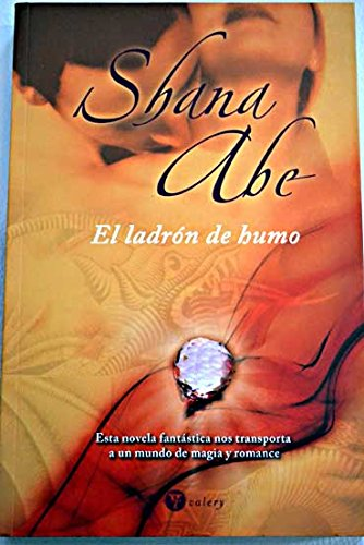 Descargar Libro Ladron de humo, el (Bolsillo (viamagna)) de Shana Abe