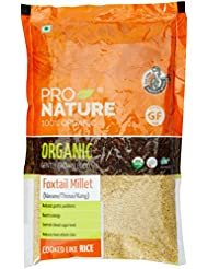 Pro Nature 100% Organic Foxtail Millet, 500g