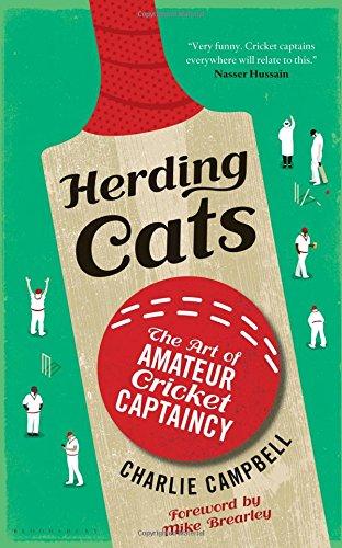 Herding Cats: The Art of Amateur Cricket Captaincy