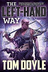 The Left-Hand Way: A Novel