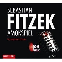 Amokspiel: Das ungekürzte Hörspiel.