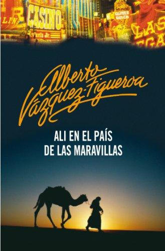 Ali en el país de las maravillas por Alberto Vázquez-Figueroa