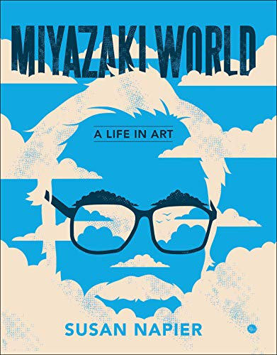 Miyazakiworld: A Life in Art (English Edition)