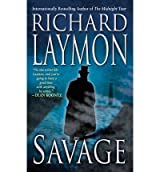 Laymon, Richard [ Savage ] [ SAVAGE ] Jun - 2013 { Paperback }