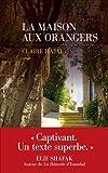 """Afficher """"La maison aux orangers"""""""