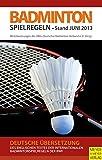 Badminton Spielregeln 2013/2014