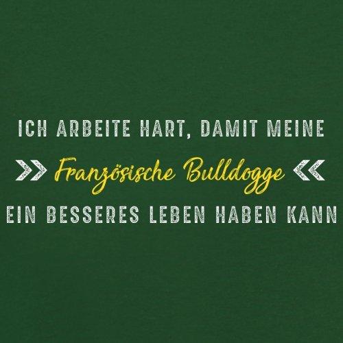 Ich arbeite hart, damit meine Französische Bulldogge ein besseres Leben haben kann - Herren T-Shirt - 12 Farben Flaschengrün
