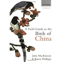 A Field Guide to the Birds of China: Ornithology