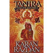Tantra and the Tantrika