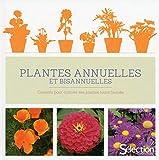 Les plantes annuelles et bisannuelles
