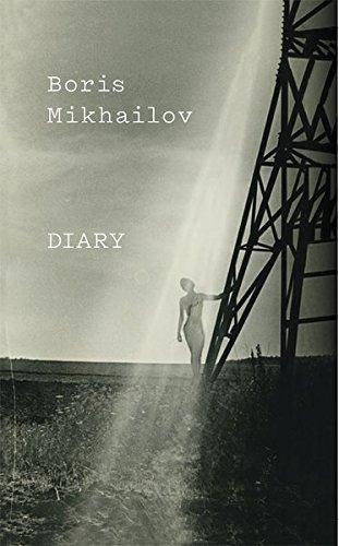 Boris Mikhailov: Diary by Boris Mikhailov (2016-01-26)