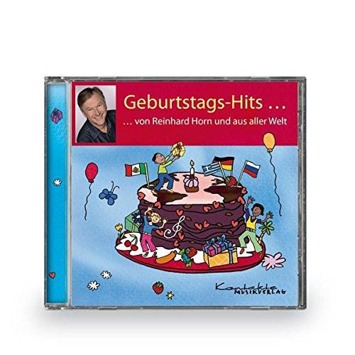 Geburtstags-Hits ... von Reinhard Horn und aus der Welt