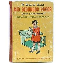 Mis segundos pasos, grado preparatorio (nueva enciclopedia escolar H.S.R.)