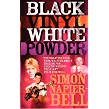 Black Vinyl White Powder by Simon Napier-Bell (2007-01-03)