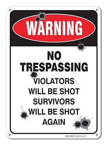 ld No Trespassing Violators Will Be Shot Survivors Will Be Shot Again, Aluminium, Vintage-Straßenschilder, Blechschilder, Dekoration, 35,6 x 25,4 cm ()