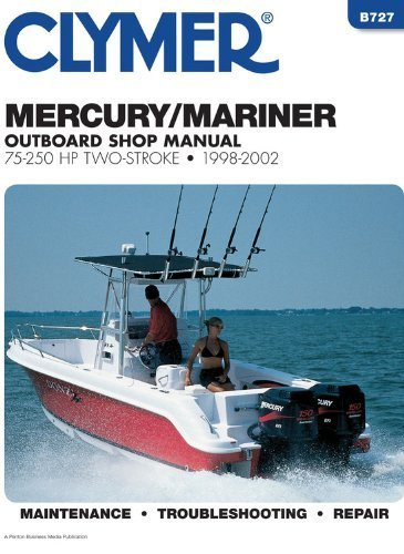 mercury-mariner-outboard-shop-manual-75-250-hp-two-stroke-1998-2002-clymer-marine-repair-series-by-p