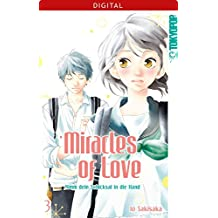 Miracles of Love - Nimm dein Schicksal in die Hand 03