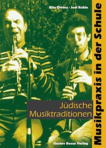 Musikpraxis in der Schule 4. Jüdische Musiktraditionen: Klasse 5 bis 13