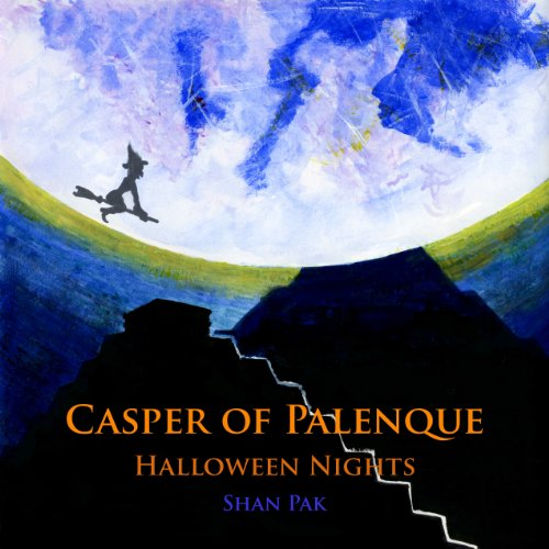 Casper of Palenque, Halloween Nights (English Edition)