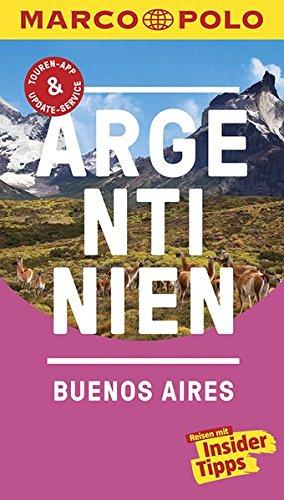 Preisvergleich Produktbild MARCO POLO Reiseführer Argentinien, Buenos Aires: Reisen mit Insider-Tipps. Inklusive kostenloser Touren-App & Update-Service