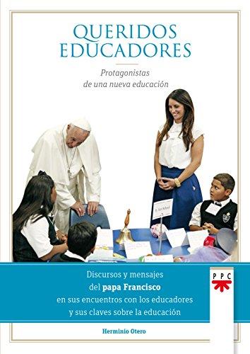 Queridos educadores (Papa Francisco)
