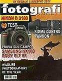 Tutti Fotografi 1 gennaio 2011 Prova Samsung NX100 - Sony SLT 55 - Nikon D 3100