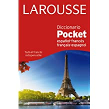 Diccionario Pocket. Español-Francés. Français-Espagnol (Larousse - Lengua Francesa - Diccionarios Generales)