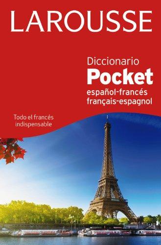 Diccionario Pocket español-francés / français-espagnol (Larousse - Lengua Francesa - Diccionarios Generales) por Larousse Editorial