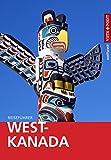 West-Kanada - VISTA POINT Reiseführer weltweit (Mit E-Magazin)