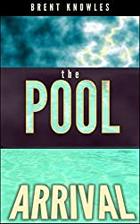 The Pool: Arrival (English Edition)