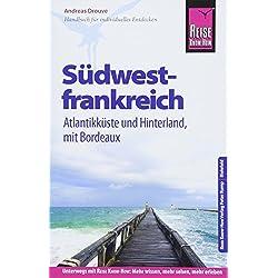 Reise Know-How Reiseführer Südwestfrankreich - Atlantikküste und Hinterland (mit Bordeaux) Autovermietung Frankreich