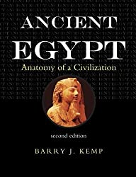 Ancient Egypt: Anatomy of a Civilization, Second Edition by Barry J. Kemp (2005-12-14)