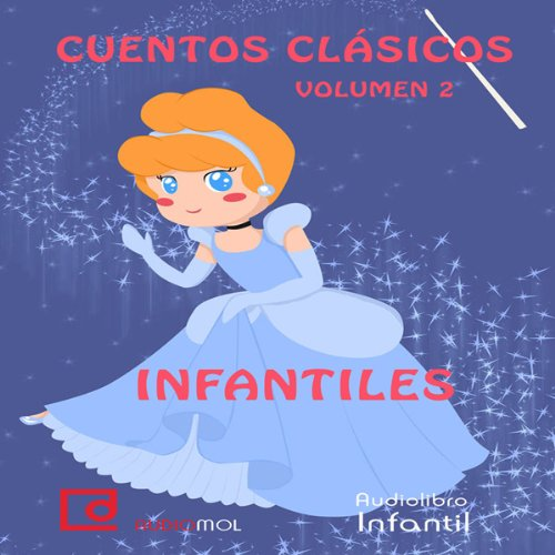 Cuentos infantiles, volumen 2 [Classic Children's Stories, Volume 2]  Audiolibri