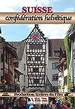 Suisse, confédération helvétique