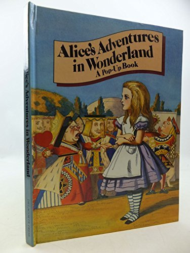 Alice's Adventures in Wonderland (A Pop-up book) by Lewis Carroll (1980-06-01)