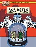 Aventures de Philip et Francis (Les) - tome 3 - S.O.S. Météo