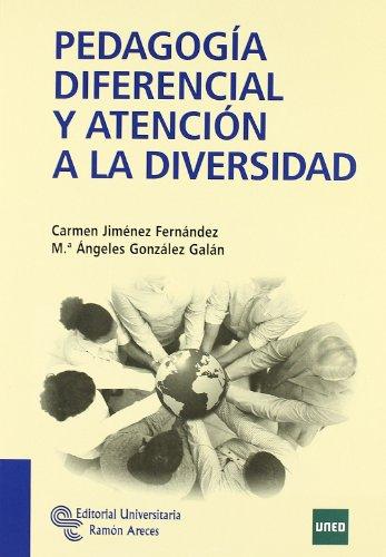 Pedagogía Diferencial y Atención a La Diversidad (Manuales) por Carmen Jiménez Fernández