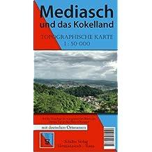 Mediasch und das Kokelland: Topographische Karte M 1:50.000