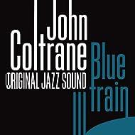 Original Jazz Sound: Blue Train