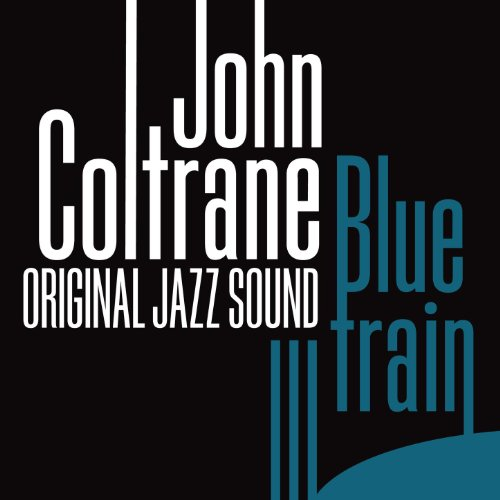 Original Jazz Sound: Blue Train