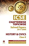 ICSE  History & Civics Chapterwise-Topicwise Solved Papers Class 10th