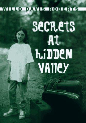 secrets-at-hidden-valley-by-willo-davis-roberts-1997-04-01