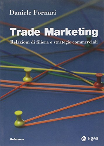 trade-marketing-relazioni-di-filiera-e-strategie-commerciali