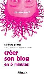 Créer son blog: En 5 minutes