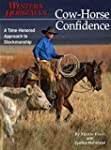 Cow-Horse Confidence: A Time-honored...
