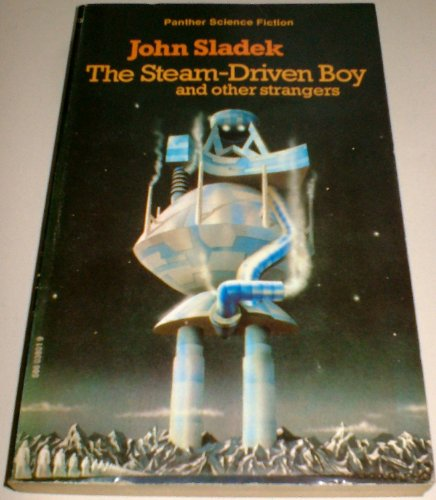 Steam-Driven Boy And Other Strangers