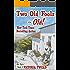 Two Old Fools - Olé!  (Old Fools series Volume 2)