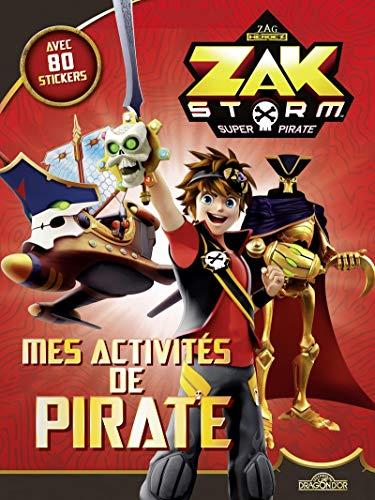 Zak Storm - Mes activités de pirate par ON ENTERTAINMENT